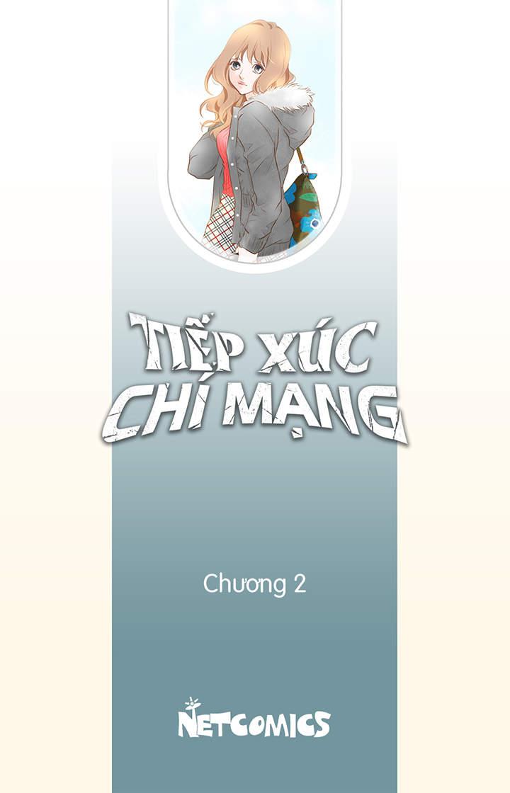 Tiếp Xúc Chí Mạng - Chương 2 - 0